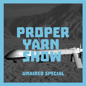 Proper Yarn Show