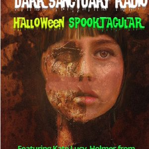 DARK SANCTUARY RADIO HALLOWEEN SPOOKTACULAR 10-31-17  Part 1.