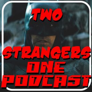 Ep 205: The Sonny Test (All About Paul) - TWO STRANGERS ONE PODCAST