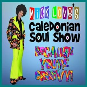 Caledonian Soul Show 12.06.19.