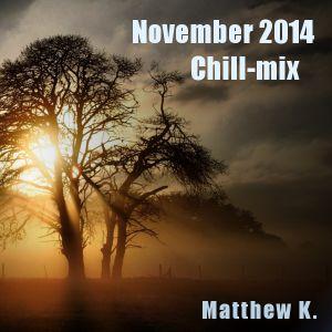 November Chill-mix 2014 - Matthew K.