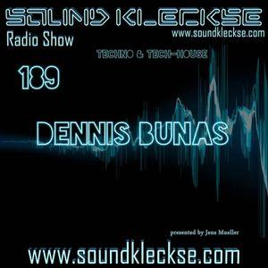 Sound Kleckse Radio Show #189 - Dennis Bunas