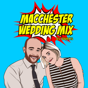 MacChester Wedding Mix - Party Hip Hop from 2000 - 2010