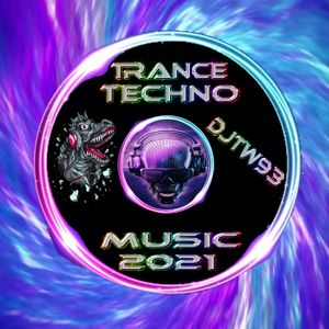 DJTW93 - Trance Techno Music 2021