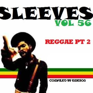 Sleeves Vol 56 - Reggae Pt 2