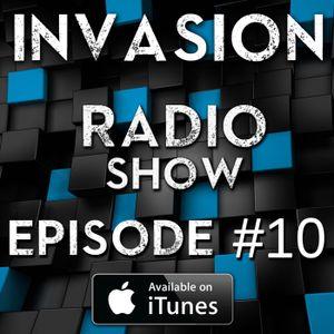 Invasion Radio Show - Episode #10