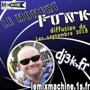 Moment Funk 20180901 by dj3k