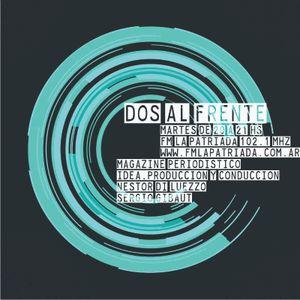 DOS AL FRENTE  PROGRAMA 6 EN FM LA PATRIADA 22032016