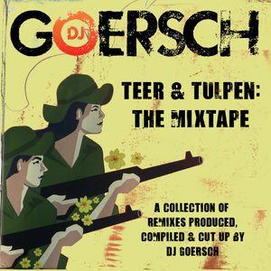 Teer & Tulpen: The Mixtape