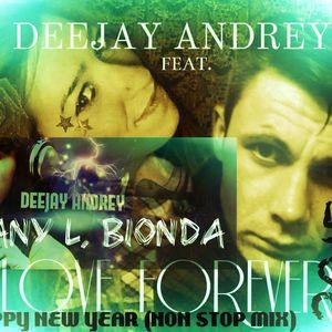 Deejay Andrey & Vany L.Bionda (Happy New Year ) the original NON STOP MIX ) (MIX 2015)