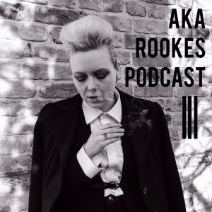 AKA ROOKES Podcast 5 with The FatBobCast Pt. 3