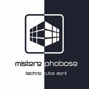 Mistere Phobose @ Techno Cube April
