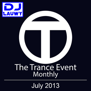 The Trance Event Monthly - July 2013
