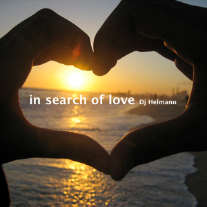 DJ Helmano presents - In Search of love