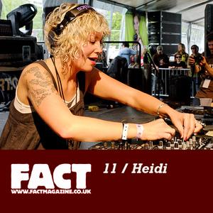 FACT Mix 11: Heidi