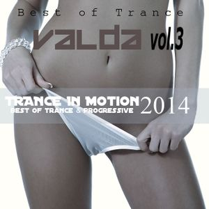 Trance in Motion vol.3 (valda mix 2014)