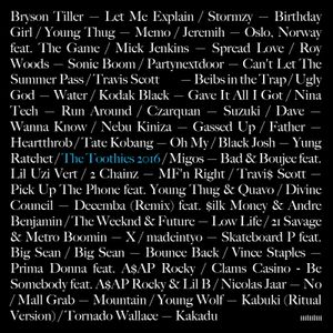 Best Hip Hop/RnB of 2016 (The Toothies) feat Father, Roy Woods, madeintyo, Big Sean, Vince