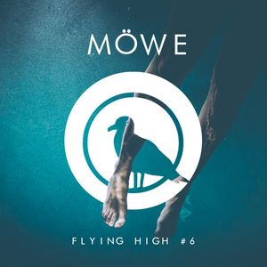 MÖWE - Flying High #6 by FGR listeners | Mixcloud