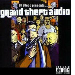 DJ 2GooD - Grand Theft Audio