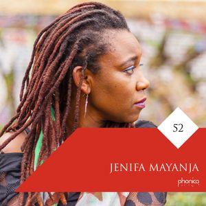 Phonica Mix Series 52: Jenifa Mayanja