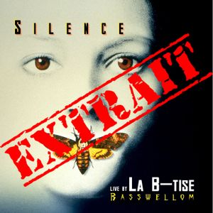 Extrait new live (SILENCE)