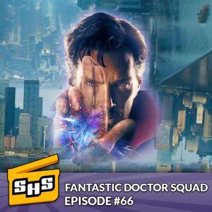 Fantastic Doctor Squad | Episode 66