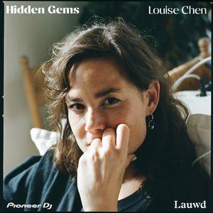 Hidden Gems: Louise Chen Vinyl Mix