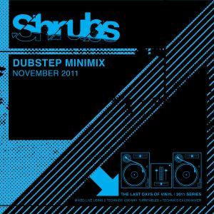 SHRUBS - DUBSTEP MINIMIX NOVEMBER 2011