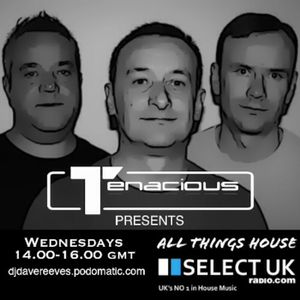 Dave Reeves & Tenacious - Last Show of 2015 on SelectUK 30/12/15
