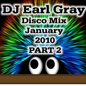 DJ Earl Gray Disco Mix Jan 2010 Pt. 2