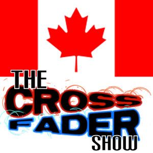The Crossfader Show - Episode #10