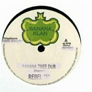 "Rebel ""I"" - Banana Tree Dub: Chapter One"