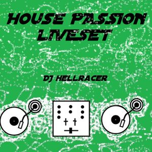 DJ HellRacer - House Passion Liveset