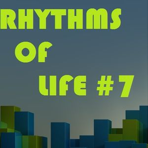 Rhythms Of Life #7