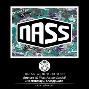 Rapture 4D w/ Mistakay & Snoopy Dubz [Nass Festival Special] - 5th July 2017