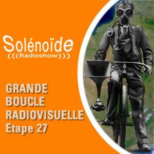Solénoïde - Grande Boucle 27 > Astrobal, Hugo Kant, NLF3, Ork, Uzul Prod, Moinho, The Fakirs, Hadouk