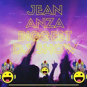 Jean Anza - Biggest Dj Show To Think Big)