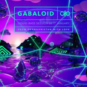 Gabaloid - Liquid Bass Session 2017