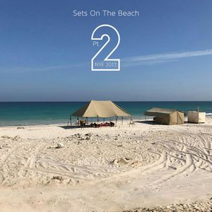 Sets On The Beach (NYE 2017) (Pt. 2)
