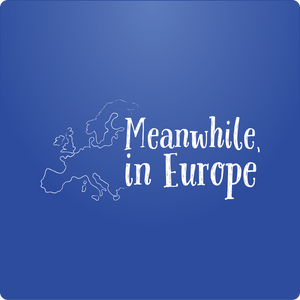 Meanwhile in Europe - July 18th, 2015 (Show 17)