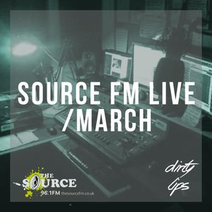 DirtyLips - March#02/Source FM