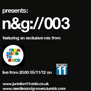 N&G://003 - Featuring an exclusive mix by From Disco To Disco