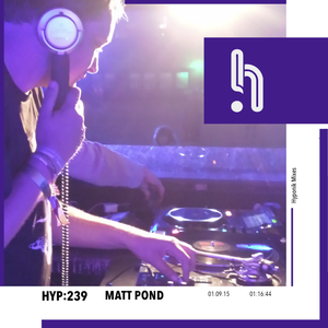 Hyp 239: Matt Pond