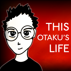 ThisOtakusLife (Show #177) worn out and depression