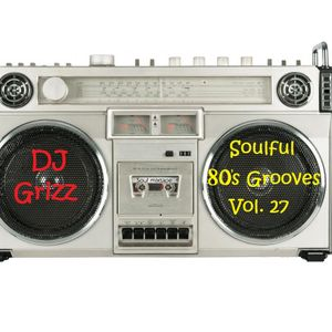Soulful 80's Grooves 27
