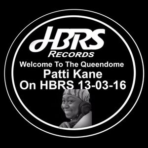 Welcome To The Queendome Presented By Patti Kane On HBRS 13-03-16