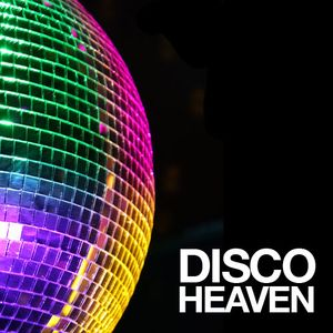 Fullerlove Presents Disco Heaven