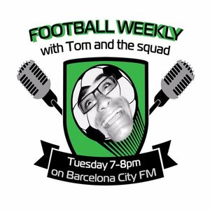 Football Weekly with Tom & the Squad EP32