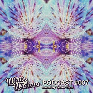 White Widow Podcast #007 mixed by Terror Tone