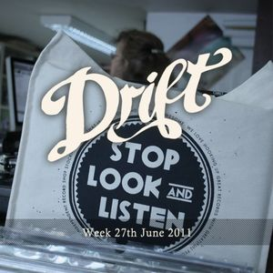 The Drift Record Shop Radio Hour: 27th June